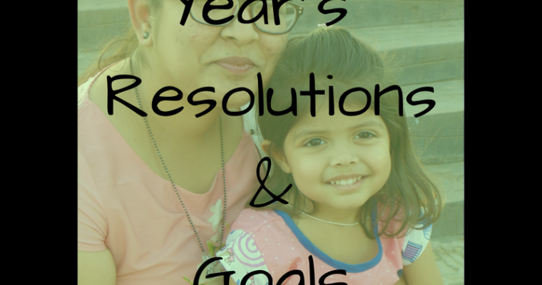 New Year goals and resolutions for 2018 : for deevyanka(mommy blogger) and ridhima(3.5 years old)