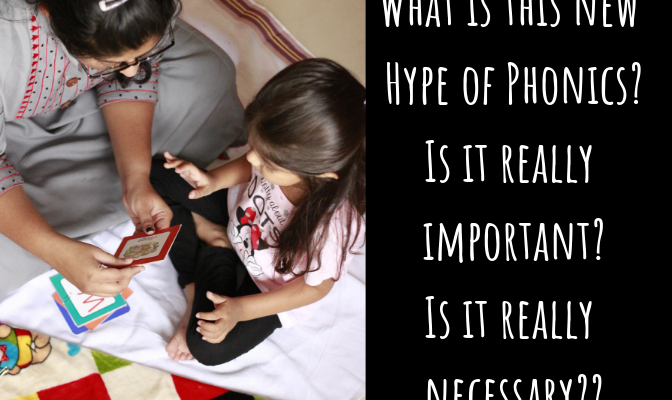 What is this new Hype of Phonics? Is it really important? Is it really necessary??