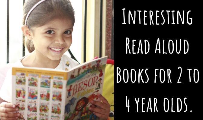 5 types of must-have Interesting Read Aloud Books for 2 to 4 year olds.